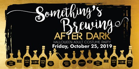 Something's Brewing After Dark tickets
