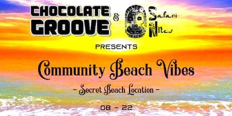 Chocolate Groove ~ Community Beach Vibes (Secret Beach) tickets