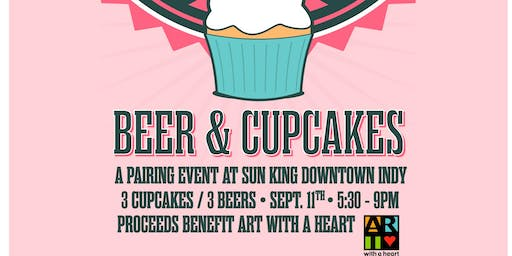 Cupcake + Sun King Beer Pairing benefitting Art With A Heart
