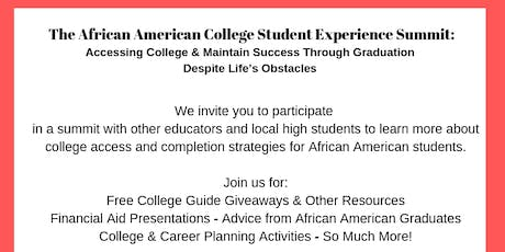 The African American College Student Experience Summit tickets