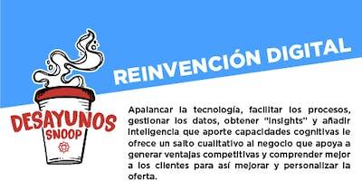 """Desayuno ejecutivo: """"Reinvención digital"""" - 22 Agosto"""