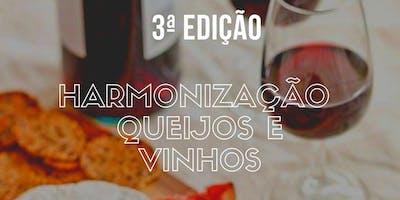 Harmonização Queijos e Vinhos - 3ª Edição