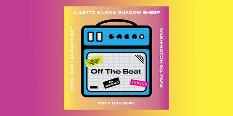 Juletta and Long Shadow Sheep | Off The Beat tickets