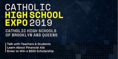 CATHOLIC HIGH SCHOOL EXPO 2019 BROOKLYN & QUEENS tickets