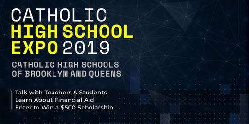 CATHOLIC HIGH SCHOOL EXPO 2019 BROOKLYN & QUEENS