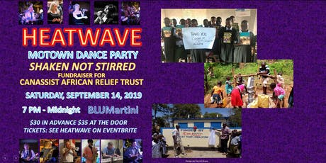 HEATWAVE Motown Dance Party to Support CanAssist African Relief Trust tickets