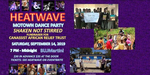 HEATWAVE Motown Dance Party to Support CanAssist African Relief Trust
