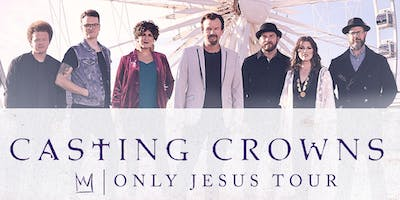 Casting Crowns - Only Jesus Tour - Salem, OR