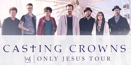 Casting Crowns - Only Jesus Tour - Salem, OR tickets