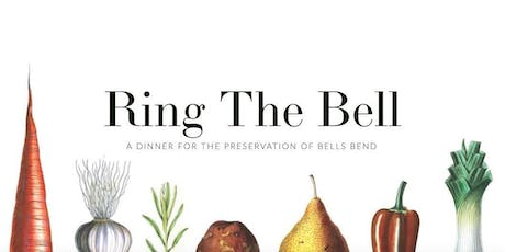 Ring the Bell 2019 - A Dinner for The Preservation of Bells Bend tickets
