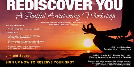Rediscover You!  A Souful Awakening Workshop tickets