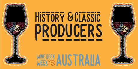 Wine Geek Week Australia: History and Classic Producers tickets