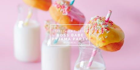 Boss Babe Pyjama Party - Montreal tickets