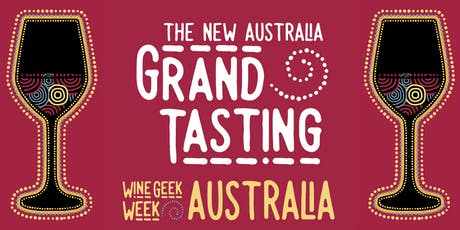 Wine Geek Week Australia: The New Australia Grand Tasting tickets