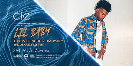 Lil Baby Pool Party / Saturday August 17th / Clé