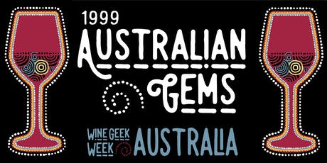 Wine Geek Week Australia: 1999 Australian Gems tickets