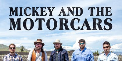 Mickey & the Motorcars @ Goldfield Trading Post