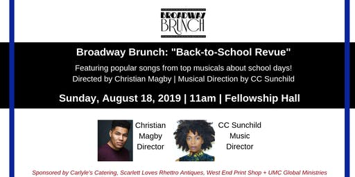 "Broadway Brunch - ""BACK-TO-SCHOOL REVUE"""