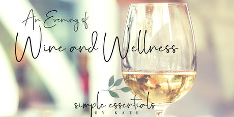 Wine and Wellness - Muskego tickets