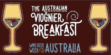 Wine Geek Week Australia: The Viognier Breakfast tickets