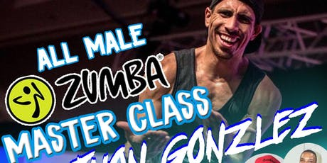 All Male Zumba Masterclass featuring International Instructor, Jhon Gonzalez!  tickets