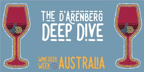 Wine Geek Week Australia: The d'Arenberg Deep Dive tickets