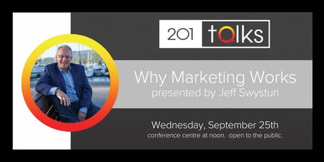 201 Talks Why Marketing Works tickets