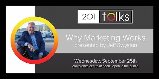 201 Talks Why Marketing Works
