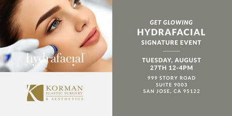 Get Glowing! A HydraFacial Signature Event With Korman Plastic Surgery tickets
