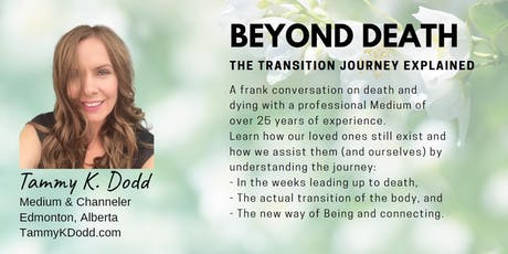 Beyond Death: The Transition Journey Explained tickets