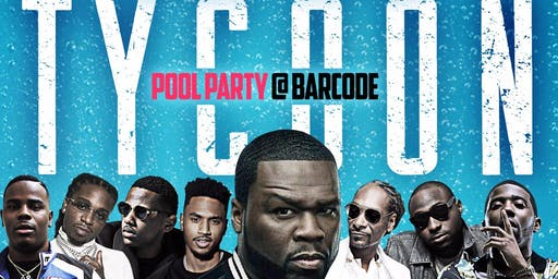 Tycoon Pool Party @barCode