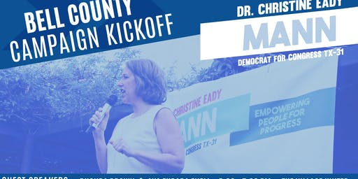 Bell County Campaign Kickoff for Dr. Christine Eady Mann TX-31