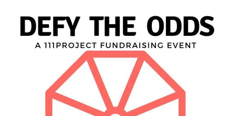 Defy the Odds: A 111Project Fundraising Event tickets