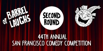 Barrel of Laughs: 2nd Preliminary Round of The 44th San Francisco Comedy Competition