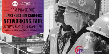 RPM Phase One - Construction Career Networking Fair tickets