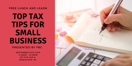 Free Lunch and Learn: Top Tax Tips for  Small Businesses tickets