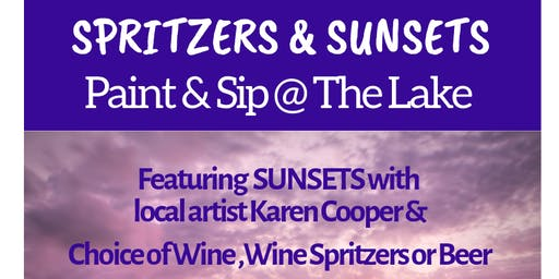 Spritzers & Sunsets Paint & Sip at The Lake