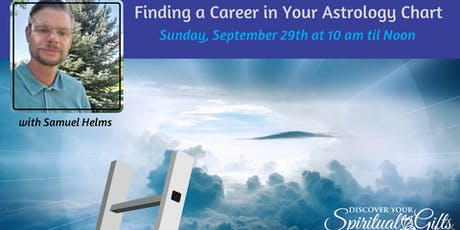 Finding a Career in Your Astrology Chart with Samuel Helms tickets