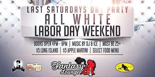 Labor Day Weekend All White Affair @ Last Saturday's Day Party