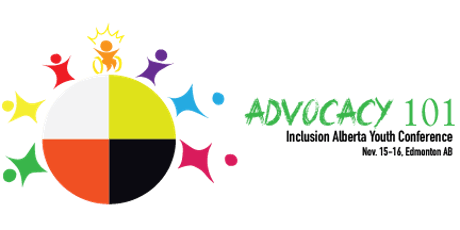 Advocacy 101: Inclusion Alberta Youth Conference tickets
