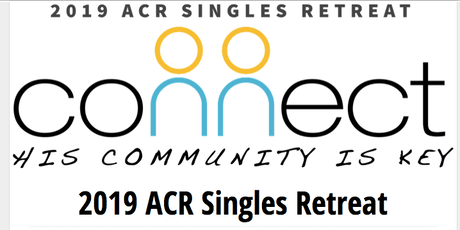 CONNECT ACR Singles Retreat tickets