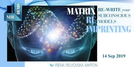 Re-write Your Subconscious Models – Matrix Reimprinting Demo tickets