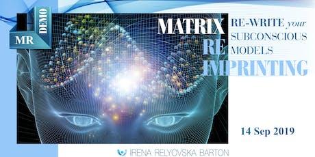 Re-write Your Subconscious Models – Matrix Reimprinting Demo tickets