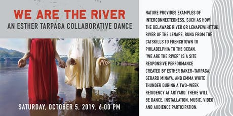 We Are the River, an Esther Tarpaga Collaborative Dance tickets