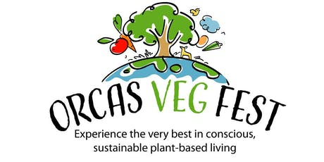 Orcas Veg Fest tickets