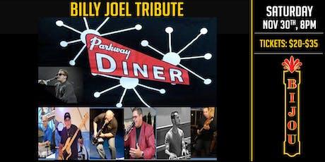 Billy Joel Tribute - Parkway Diner tickets