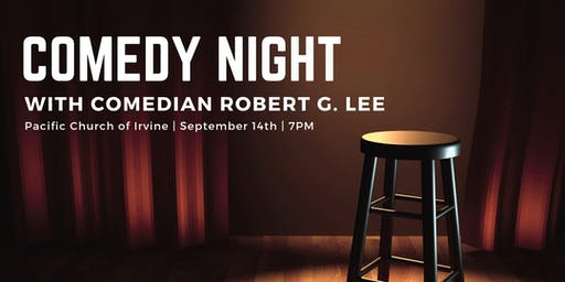 Comedy Night with Comedian Robert G. Lee
