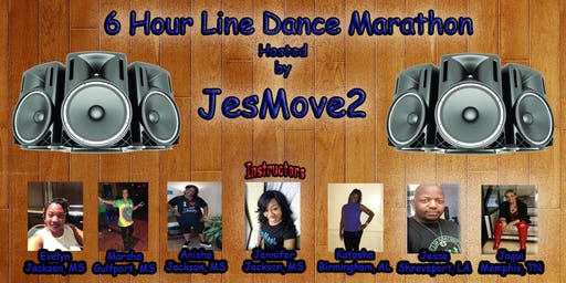 6 hour Line Dance Marathon Hosted by JesMove2