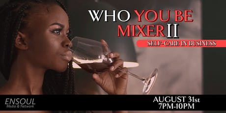 Who You Be Mixer II tickets
