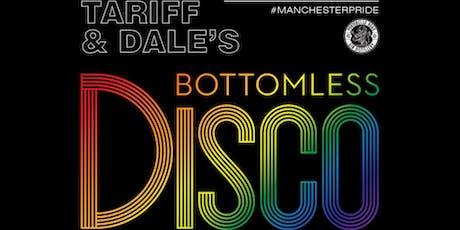 Tariffs Pride Weekend ~ Bottomless Disco tickets
